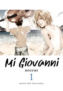 Mi Giovanni Milky Way Ediciones Con c de Cultura